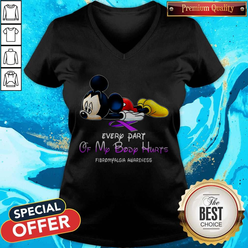 Mickey Mouse Every Part Of My Body Hurts Fibromyalgia Awareness V-neck