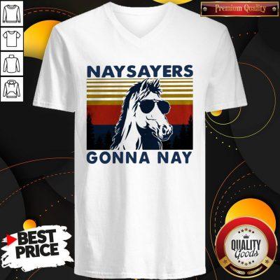 Nay Sayers Gonna Nay Horse Glasses Vintage Retro V-neck