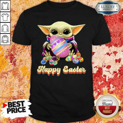 Nice Baby Yoda Hug Easter Egg Happy Easter Shirt