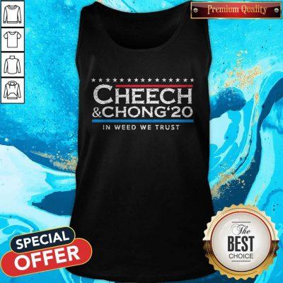 Nice Cheech' Chong' 20 In Weed We Trust Tank Top