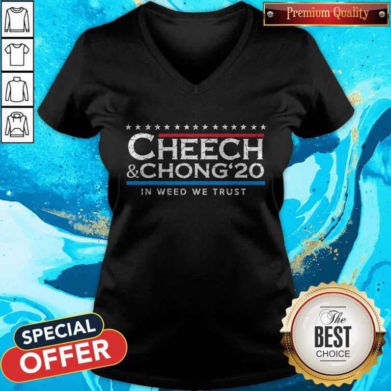 Nice Cheech' Chong' 20 In Weed We Trust V-neck