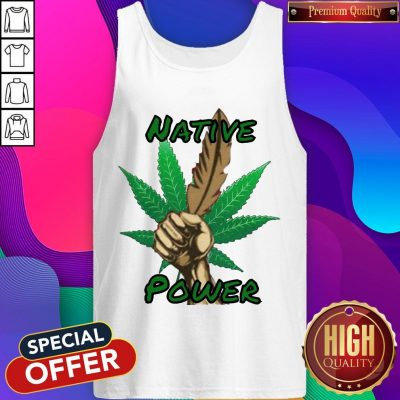Nice Weed Native Power Tank Top