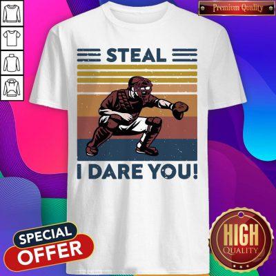 Official Baseball Steal I Dare You Vintage Shirt