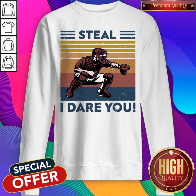 Official Baseball Steal I Dare You Vintage Sweatshirt