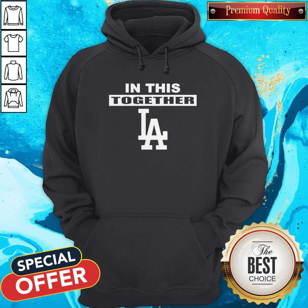 Official Dodgers In This Together Hoodie