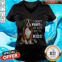Official Dog I Didn't Fart My Butt Blew You A Kiss V-neck
