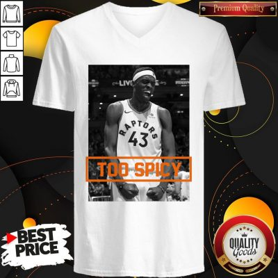 Official Pascal Siakam TOO SPICY V-neck