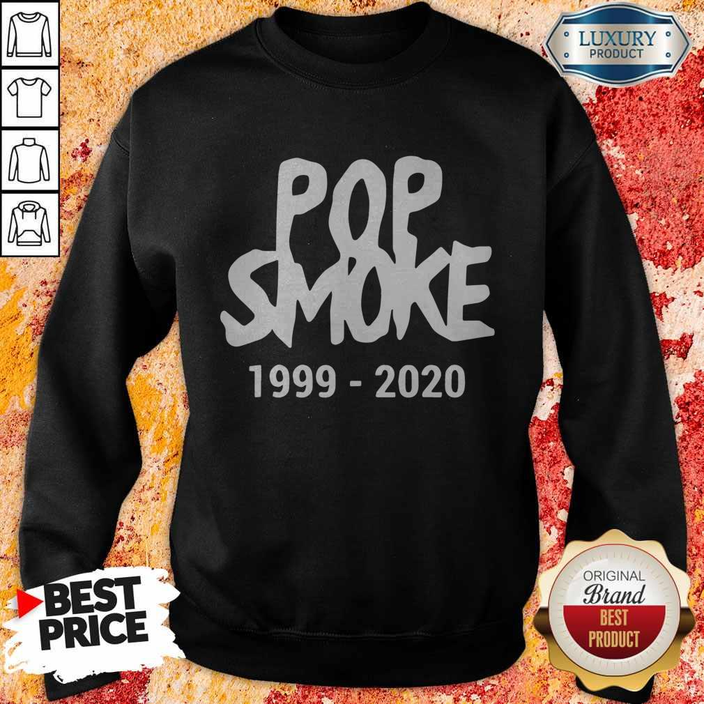 Official Pop Smoke 1999 2020 Sweatshirt