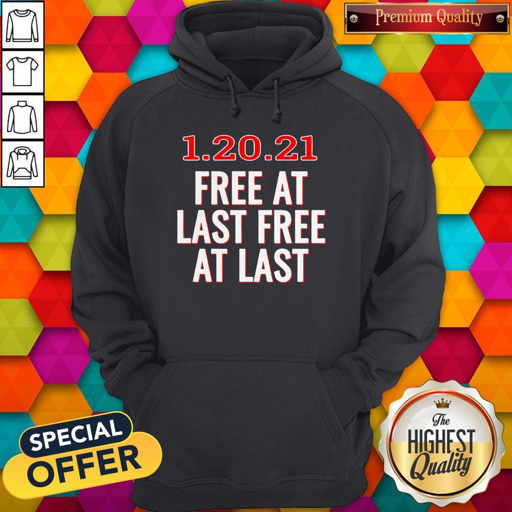 Premium 1.20.21 Free At Last Free At Last Hoodie