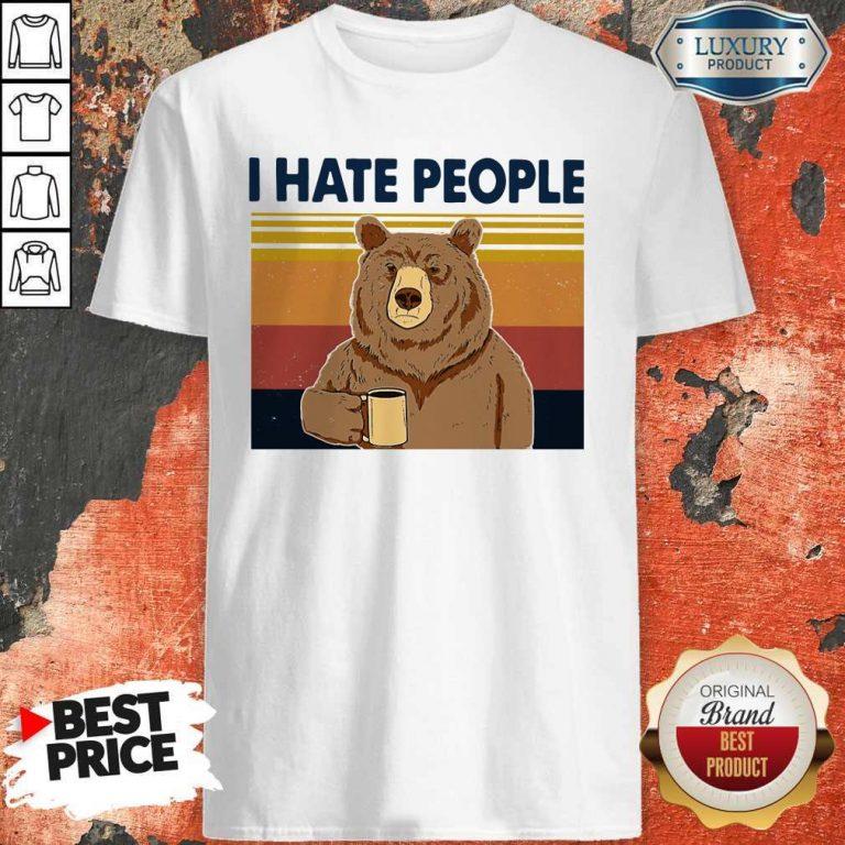 Premium I Hate People Bear Vintage Shirt