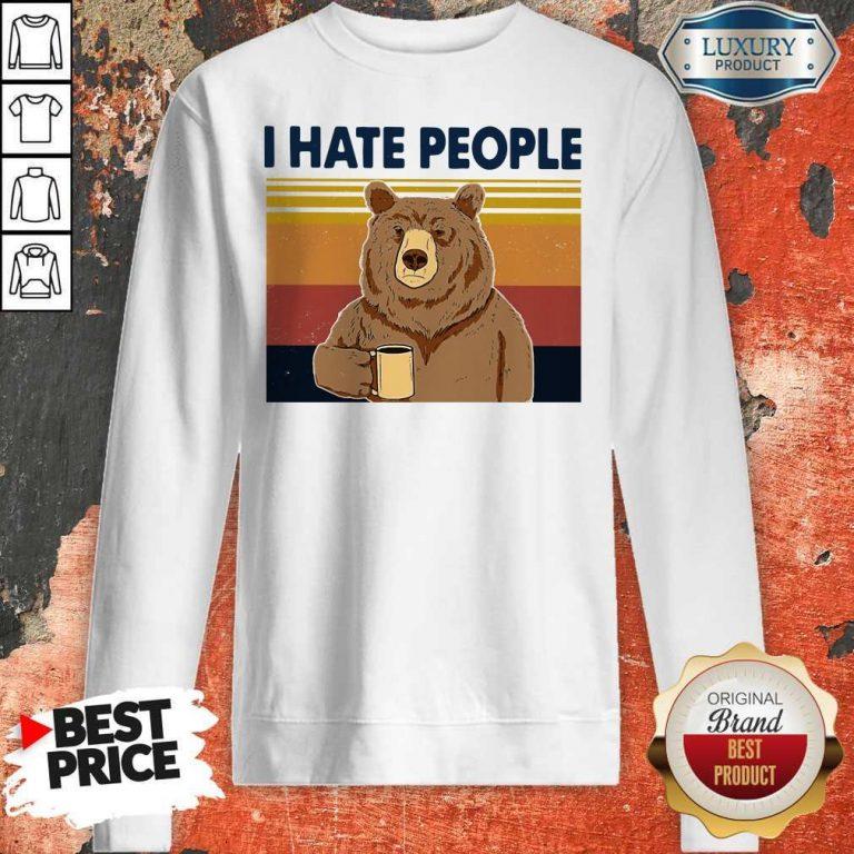 Premium I Hate People Bear Vintage Sweatshirt