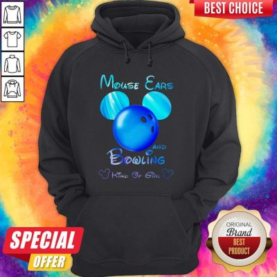 Premium Mouse Ears And Bowling Kind Of Girl Hoodie