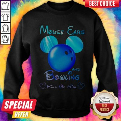 Premium Mouse Ears And Bowling Kind Of Girl Sweatshirt