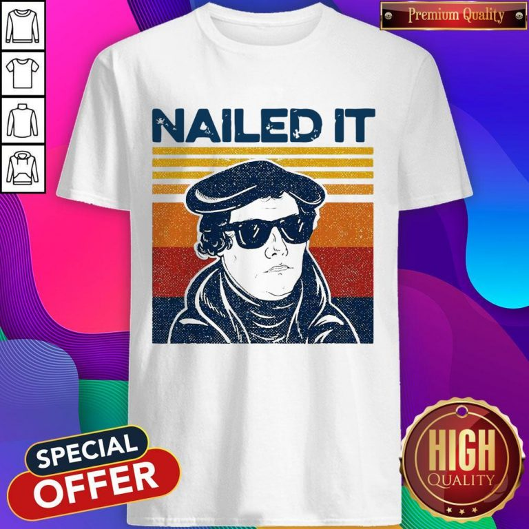 Premium Nailed It Vintage Shirt