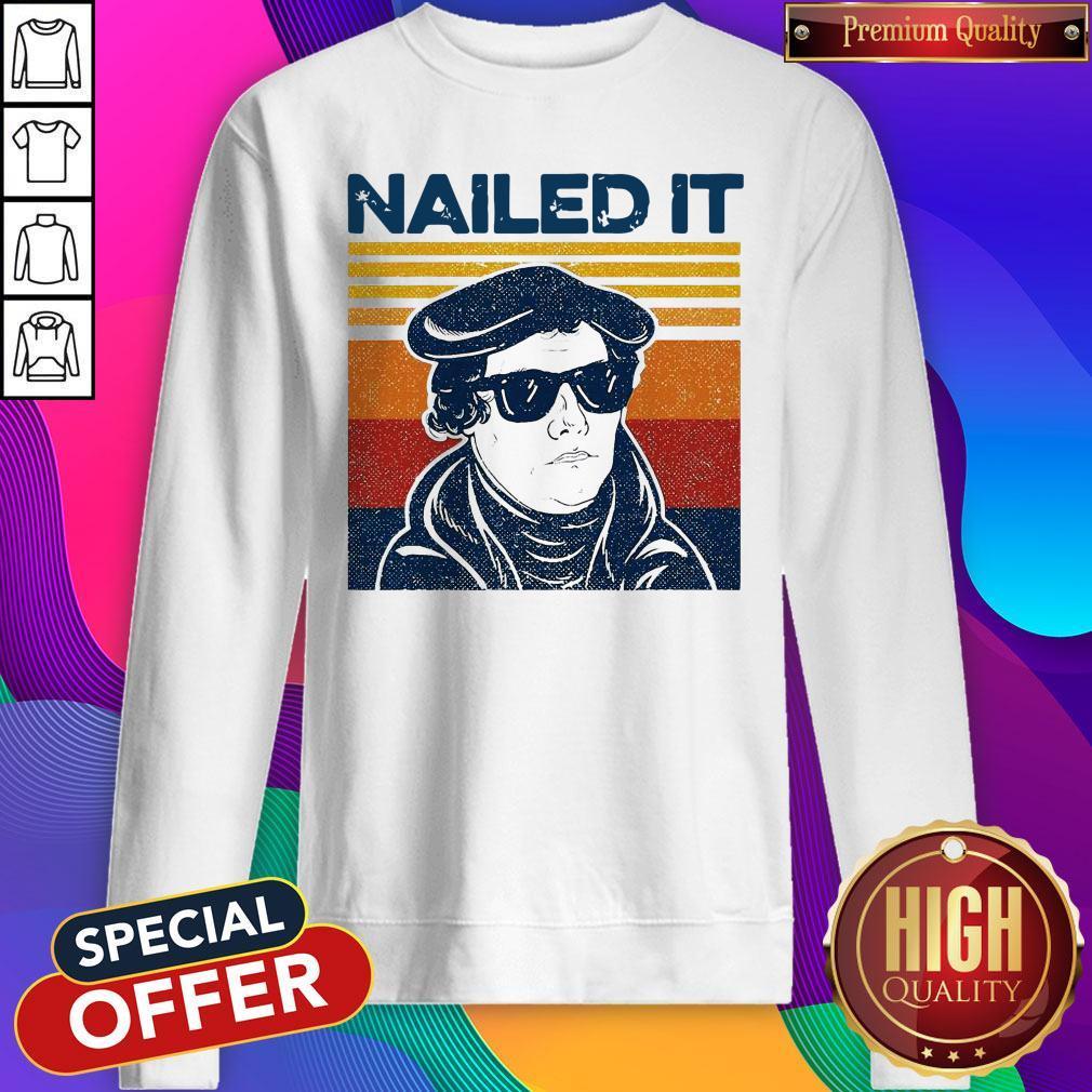 Premium Nailed It Vintage Sweatshirt