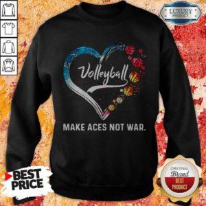 Premium Volleyball Make Aces Not War Heart Sweatshirt