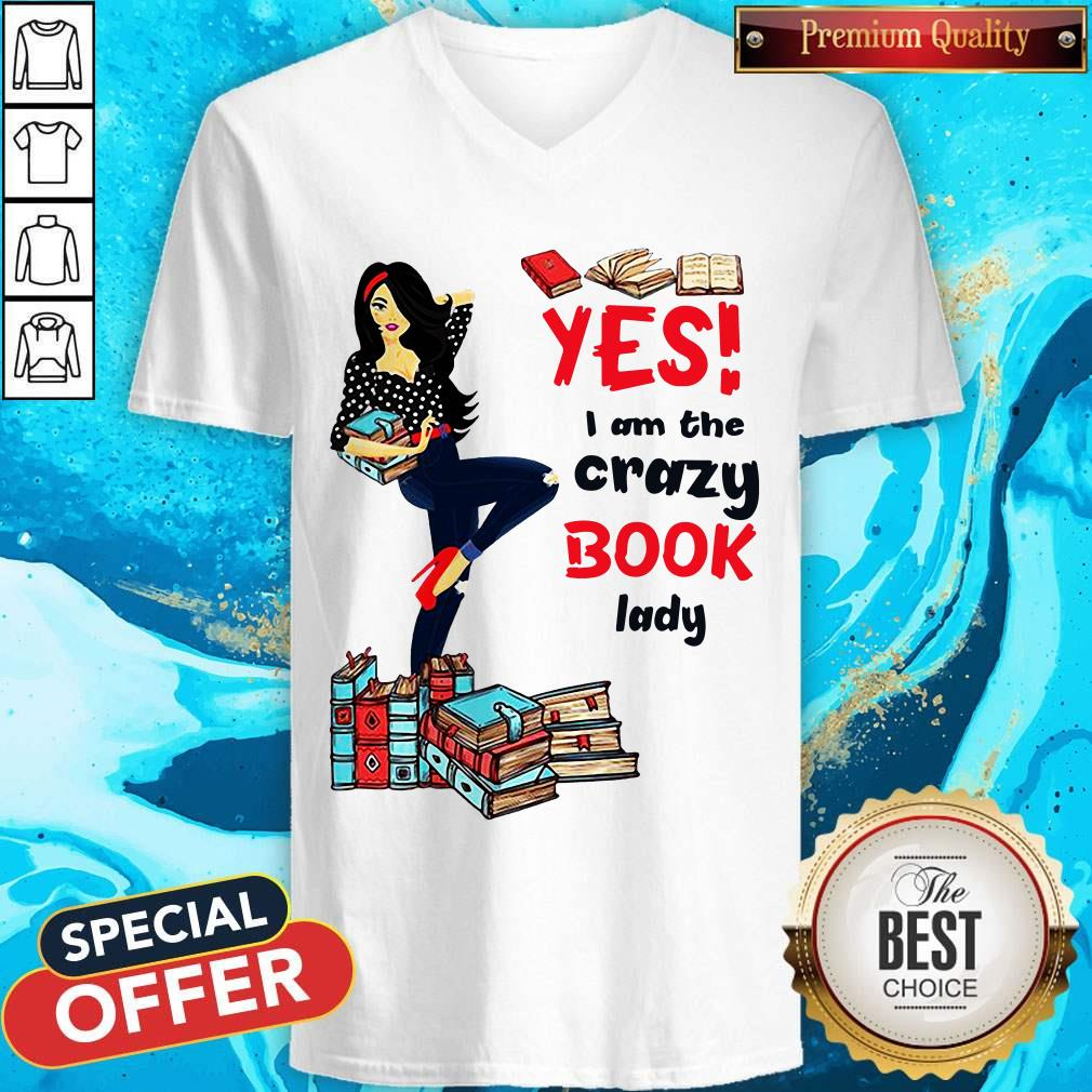 Premium Yes I Am The Crazy Book Lady V-neck