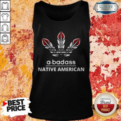 Pretty A-badass Native American Tank Top
