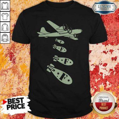Pretty Bomber Dropping Bombs Shirt