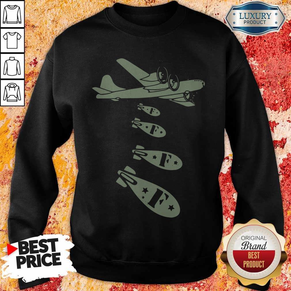 Pretty Bomber Dropping Bombs Sweatshirt