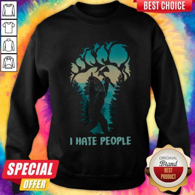 Pretty Native Bigfoot I Hate People Sweatshirt