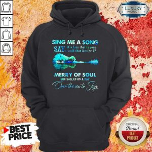 Pretty Sing Me A Song Say Merry Of Soul River Hoodie