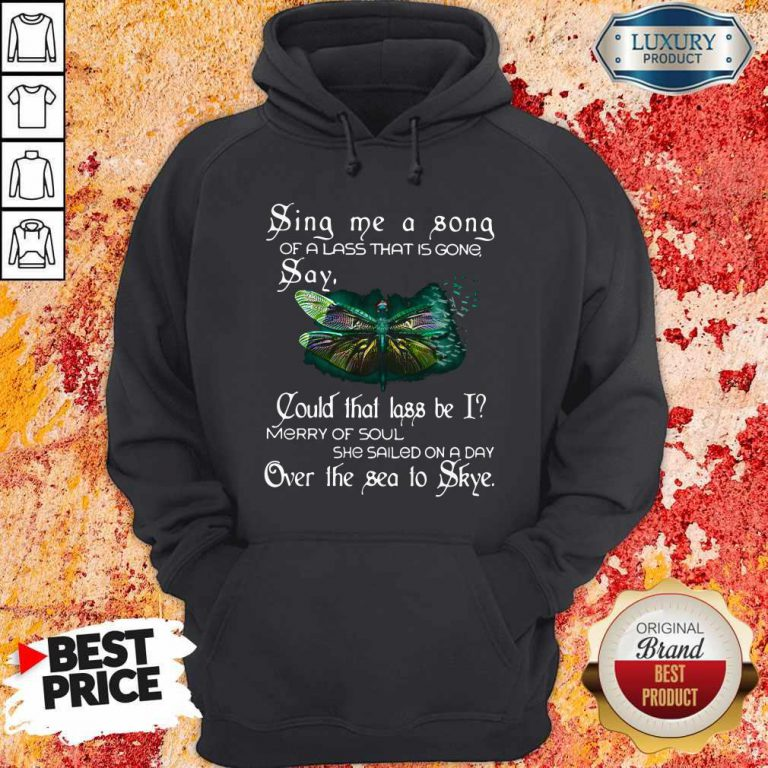 Sina Me A Sona Of A Lass That Is Gong Say Butterfly Hoodie
