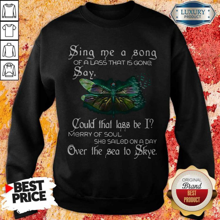 Sina Me A Sona Of A Lass That Is Gong Say Butterfly Sweatshirt