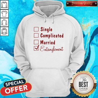 Single Complicated Married Entanglement Hoodie