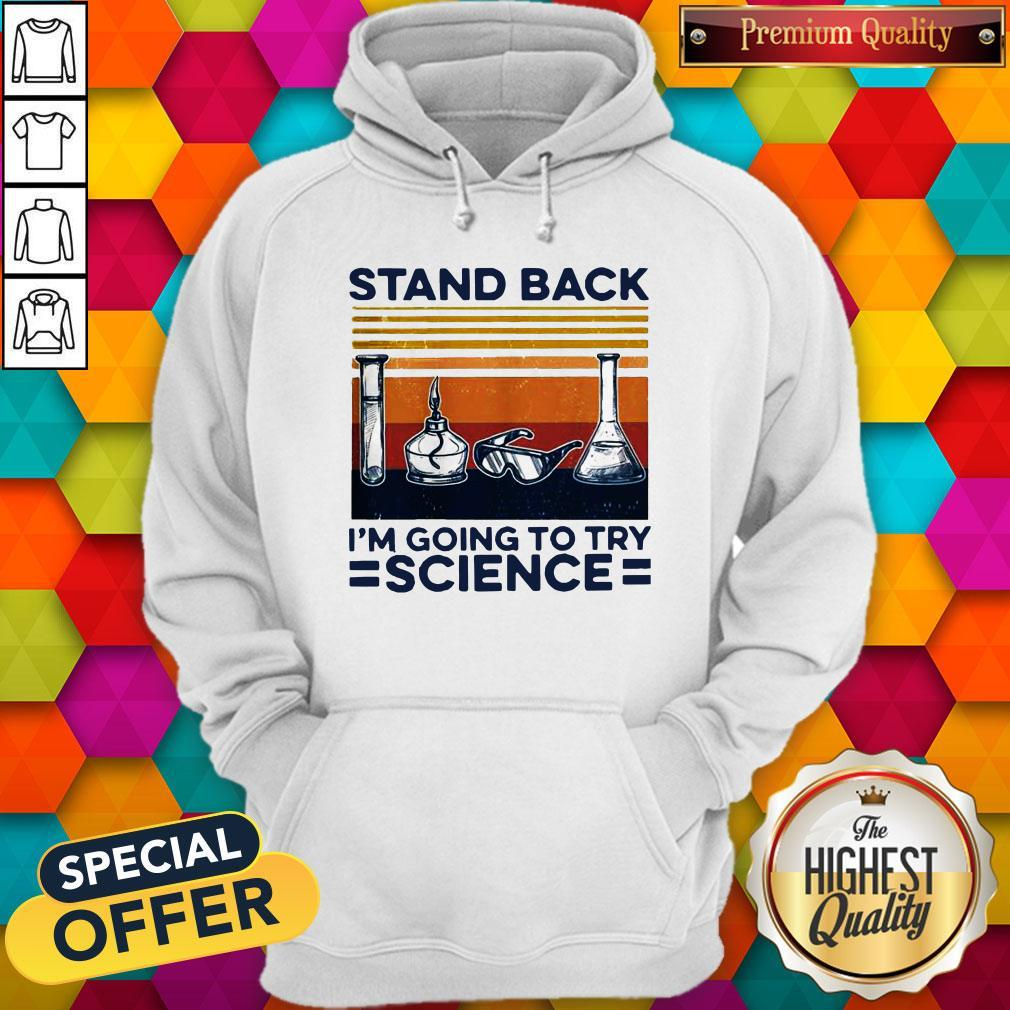 Stand Back I'm Going To Try Science Vintage Hoodie