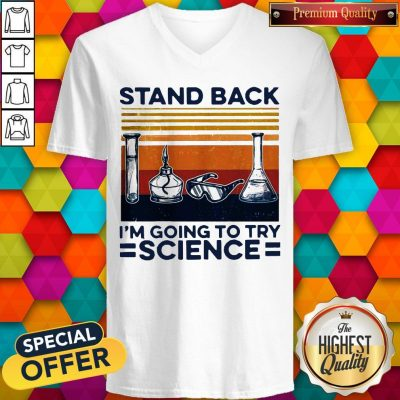 Stand Back I'm Going To Try Science Vintage V-neck