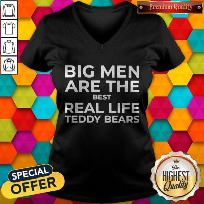 Top Big Men Are The Best Real-life Teddy Bears V-neck