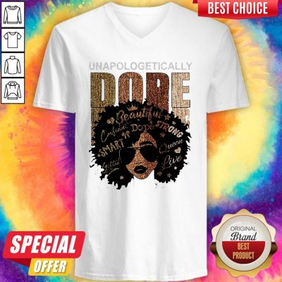 Unapologetically Dope Black Pride Melanin African American V-neck