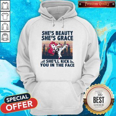 Unicorn Karate She's Beauty She's Grace She'll Kick You In The Face Hoodie