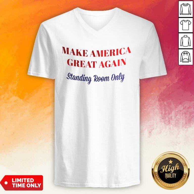 Make America Great Again Standing Room Only V-neck