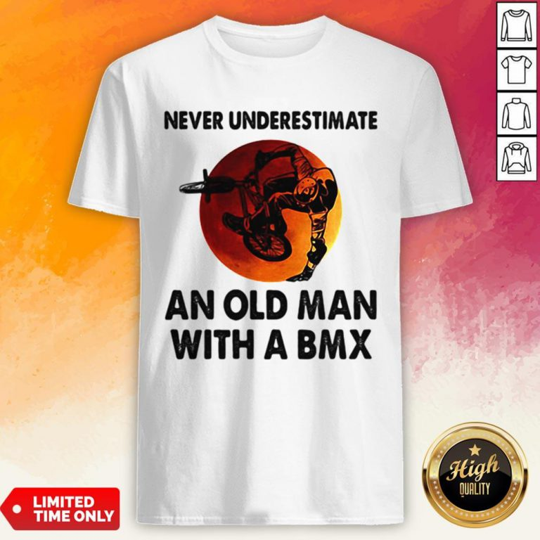 Never Underestimate An Old Man With A BMX Sunset Shirt