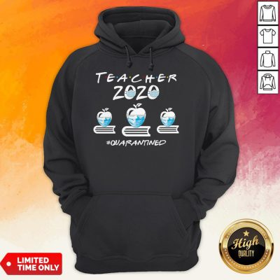 Perfect Teacher Quarantined 2020 Hoodie