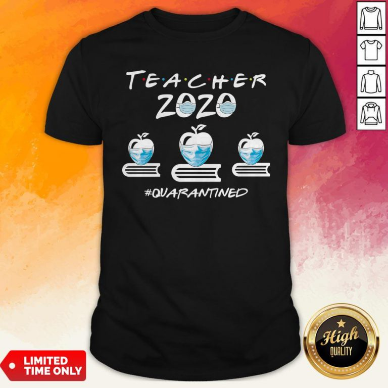 Perfect Teacher Quarantined 2020 Shirt