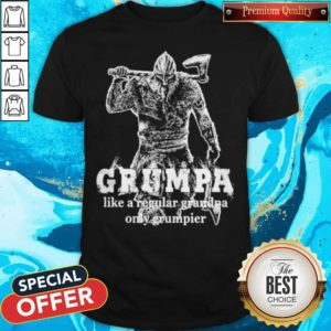 Vikings Grumpa Like A Regular Grandpa Only Grumpier Shirt