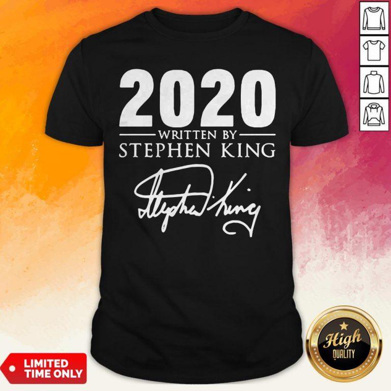 2020 Written By Stephen King Signature Shirt