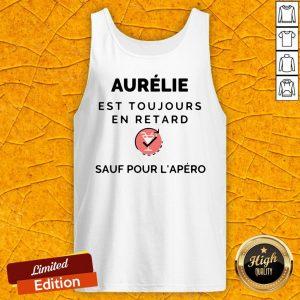 Aurelie Est Toujours En Retard Saul Pour Lapero Tank Top