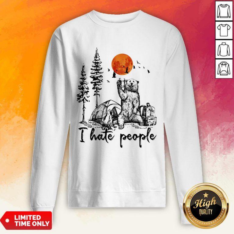 Bear Drink Beer Camping I Hate People Sweatshirt