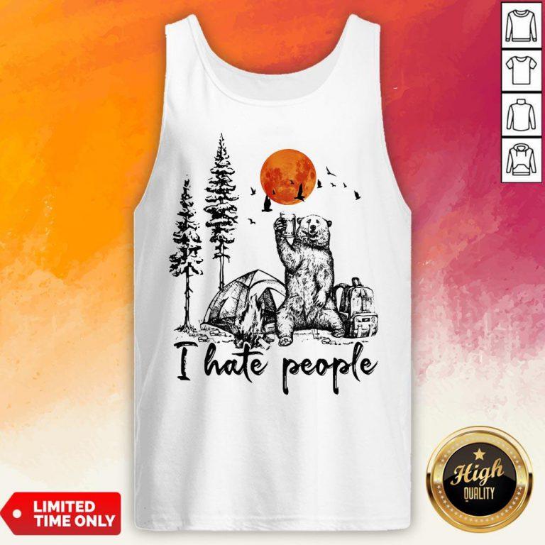 Bear Drink Beer Camping I Hate People Tank Top