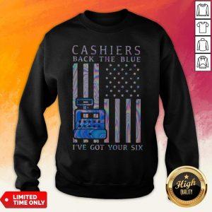 Cashiers Back The Blue I've Got Your Six American Flag Hologram Sweatshirt