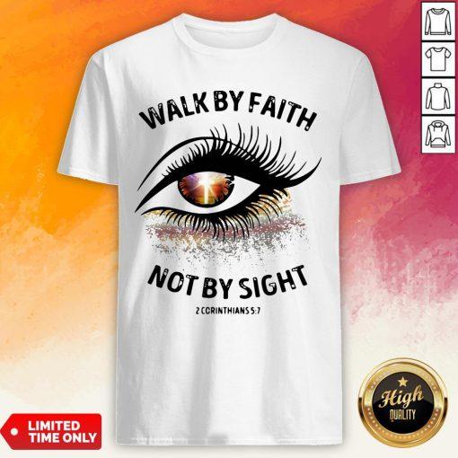 Cross Eye Walk By Faith Not By Sight 2 Corans Shirt