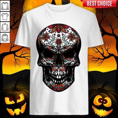 Day Dead Sugar Skull Dia De Muertos Shirt