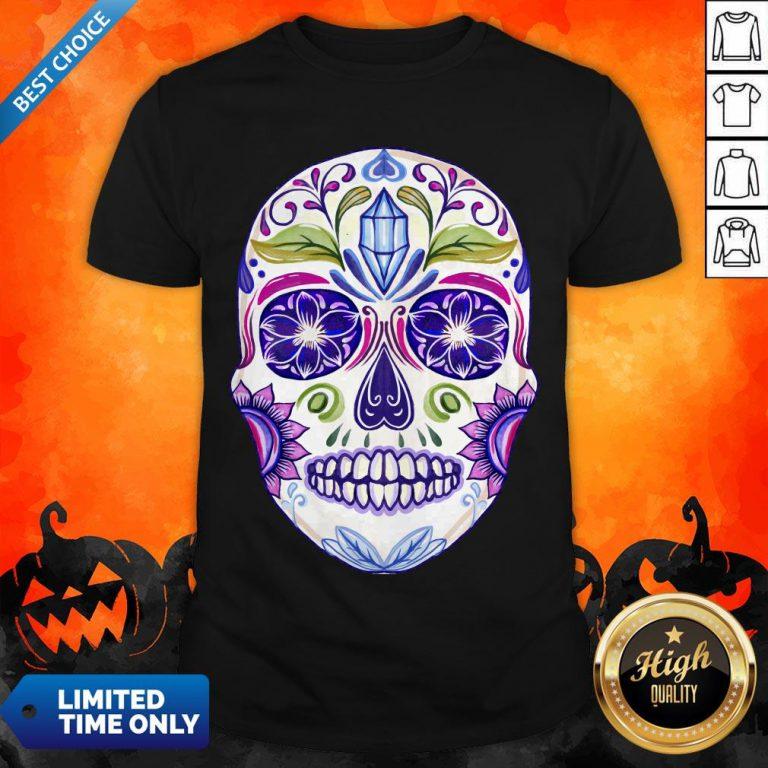 Day Of Dead Dia De Muertos Sugar Skull Shirt