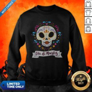 Dia De Muertos Day Of The Dead Sugar Skull Sweatshirt