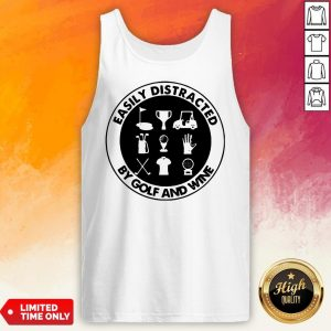 Easily Distracted By Golf And Wine Vintage Tank Top