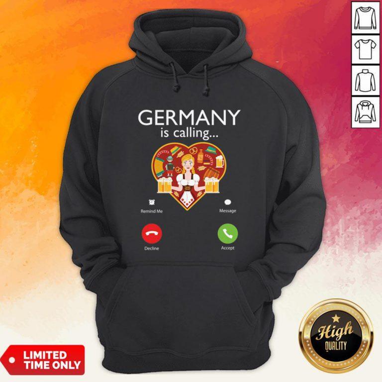 Germany Is Calling Funny Beer Lover Oktoberfest Hoodie